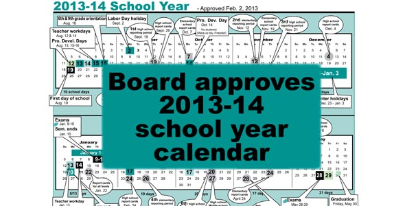 Board approves 2013-14 school year calendar