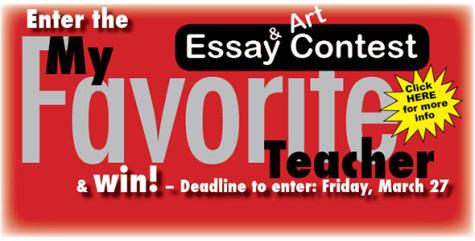 Deadline is March 27 to enter My Favorite Teacher Contest