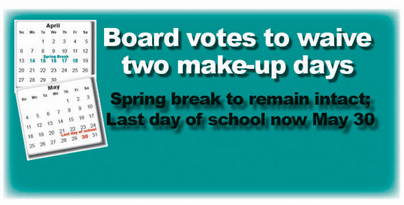 Board waives two make-up days