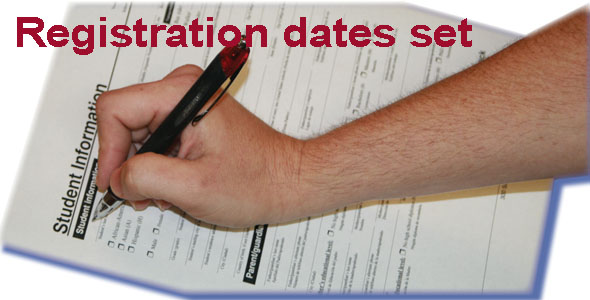 Registration dates set