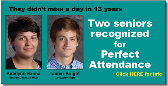 Two 13-year perfect attendance students recognized