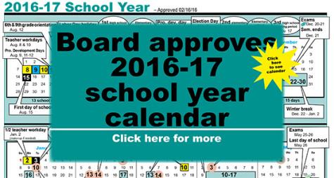 2016-17 calendar begins Aug. 15, ends May 26