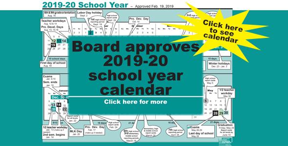 2019-20 calendar begins Aug. 19, ends May 29