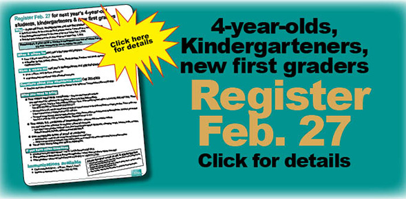 Only first graders new to the school have to register