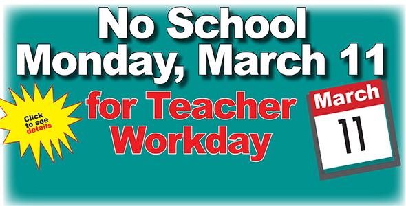 No school Monday, March 11