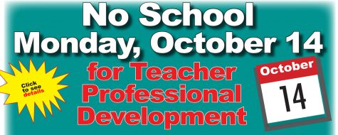 No school Monday, Oct. 14 – Teacher Professional Development