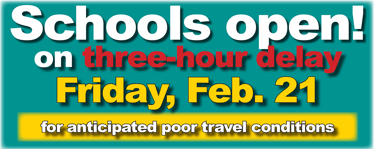 Schools and offices on three-hour delay Friday, Feb. 21