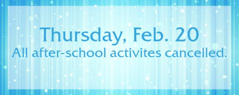 After-school activities cancelled Thursday, Feb. 20
