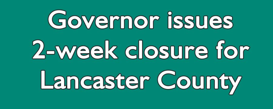 2-week+closure+for+Lancaster+County%2C+beginning+Monday%2C+March+16