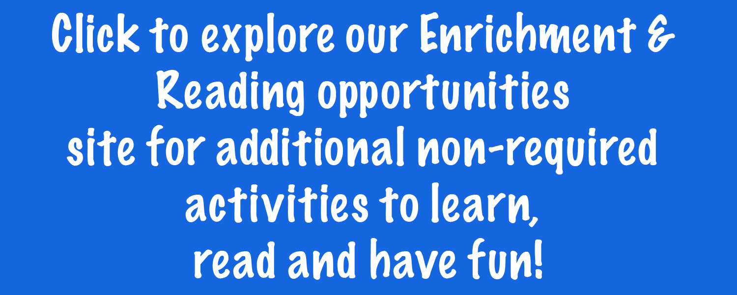 Explore Enrichment and Reading Opportunities