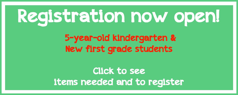 5 year-old & new first grader registration