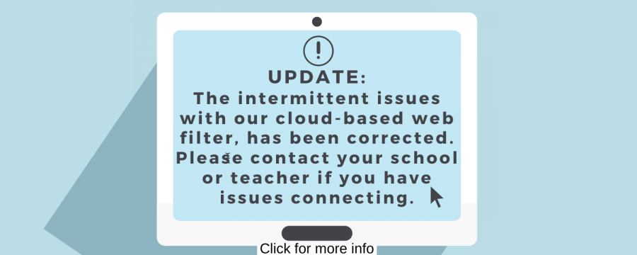 Update%3A+Intermittent+issues+with+our+cloud-based+web+filter+has+been+resolved