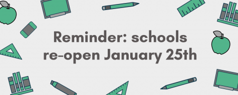 Reminder: schools re-open January 25th