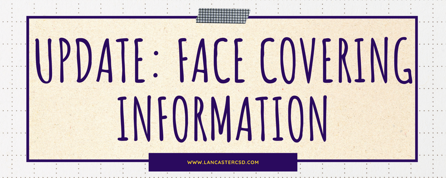 Update: Face covering information